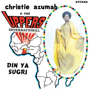 Christie Azumah and The Uppers International LP, reissued by Voodoo Funk and Superfly Records.