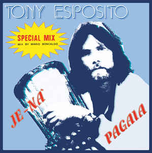 Tony Esposito Je Na_Pagaia